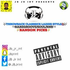 Throwback Classics🎶 Ladies Style🙋🏽♀️ Random Picks⚡️Mixed By JB