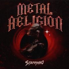 Stephanno - Metal Religion