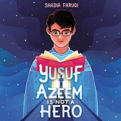 YUSUF AZEEM IS NOT A HERO by Saadia Faruqi