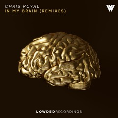 Chris Royal - In My Brain (Boi King Koi Remix)