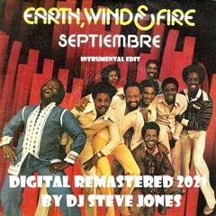 September - Earth Wind and Fire (INTRUMENTAL DIGITAL REMASTERED) by DJ Steve Jones