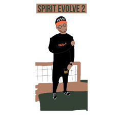 SPIRIT EVOLVE 2 [[ prod. @_fantasyplanet_ ]]