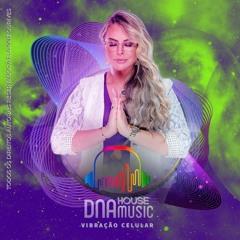 DNA House Music - InteNNso & Elainne Ourives - Vibração Celular (Original Mix)