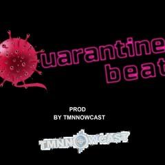 The Official Quarantine Beat INSTRUMENTAL