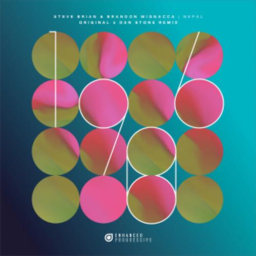 Steve Brian & Brandon Mignacca - Nepal (Dan Stone Remix)