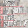 Don't Stop the Beat (Jose Zapata Remix) [feat. Essa Cham & Sheldon Blackman]