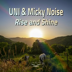 MD063 UNI & Micky Noise - Rise and Shine Teaseer !!