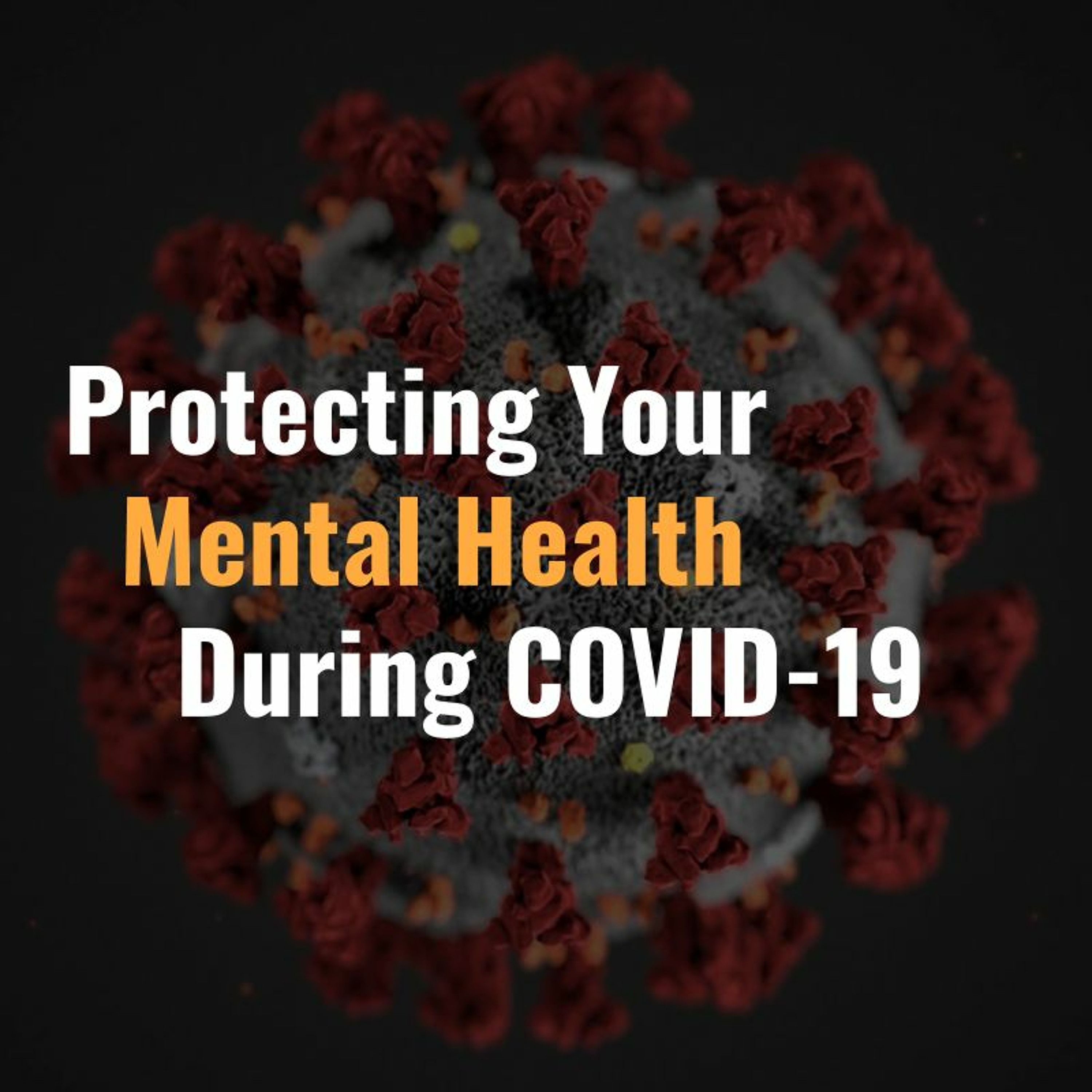 AIRWaves #41: Protecting Your Mental Health During COVID-19