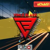Vince Blakk - Explorer Club (#eClub51)