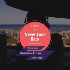 Norman Dix - Never Look Back (Original Mix)
