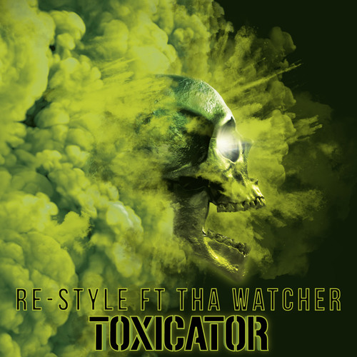 Toxicator (Official Toxicator 2018 Anthem) [feat. Tha Watcher]