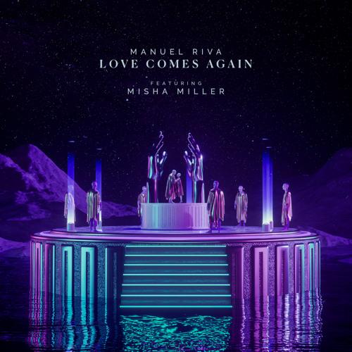 Love Comes Again (feat. Misha Miller)