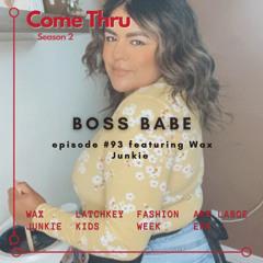 BOSS BABE #93 featuring Wax Junkie