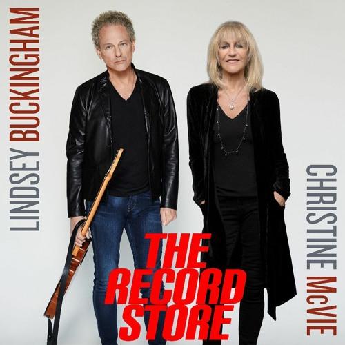 The Record Store E13: Lindsey Buckingham Christine McVie: Buckingham McVie, Episode 486