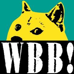 WBB Episode 28 - The Long Short Story