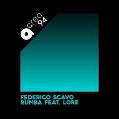 Federico Scavo - Rumba feat. Lore [AREA 94] [MI4L.com]