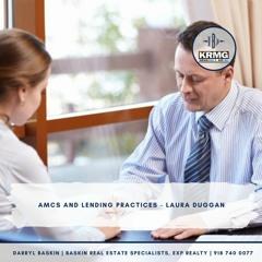 AMCs and Lending practices - Laura Duggan