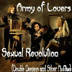 Army of Lovers - Sexual Revolution (Double Deejays & Silver Nail Mix) [SN Records}
