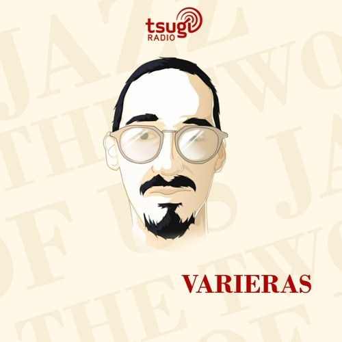 Jazz the Two of Us, avec Varieras