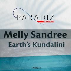 Melly Sandree - Earth's Kundalini (Radio Edit)