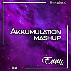 Enny - Akkumulation [Mix / Mashup]