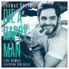 Die A Happy Man (The Remix) [feat. Tori Kelly]