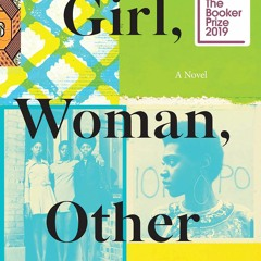 [R.E.A.D] Girl, Woman, Other: A Novel (Booker Prize Winner) (Ebook pdf)