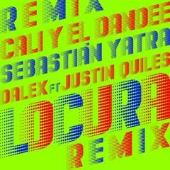 Cali Y El Dandee Ft Sebastian Yatra, Dalex, Justin Quiles - Locura Remix