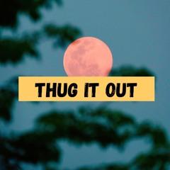 (THUG IT OUT) - Su-Flay prod. Contraband