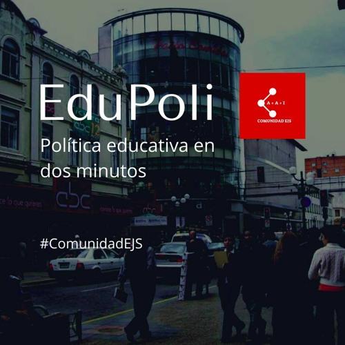 EduPoli 3T2. Las polémicas propuestas de Educación 2020