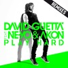 Play Hard (feat. Ne-Yo & Akon) [Spencer & Hill Remix]