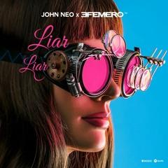 John Neo X Efemero - Liar Liar