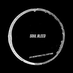soul bleed - Nu