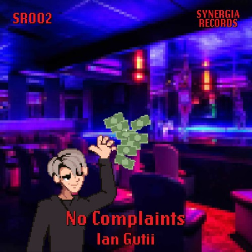 Ian Gutii - No Complaints (Original Mix)
