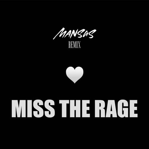 MISS THE RAGE 🔥(MANSUS DRILL REMIX) - TRIPPIE REDD FT. PLAYBOI CARTI