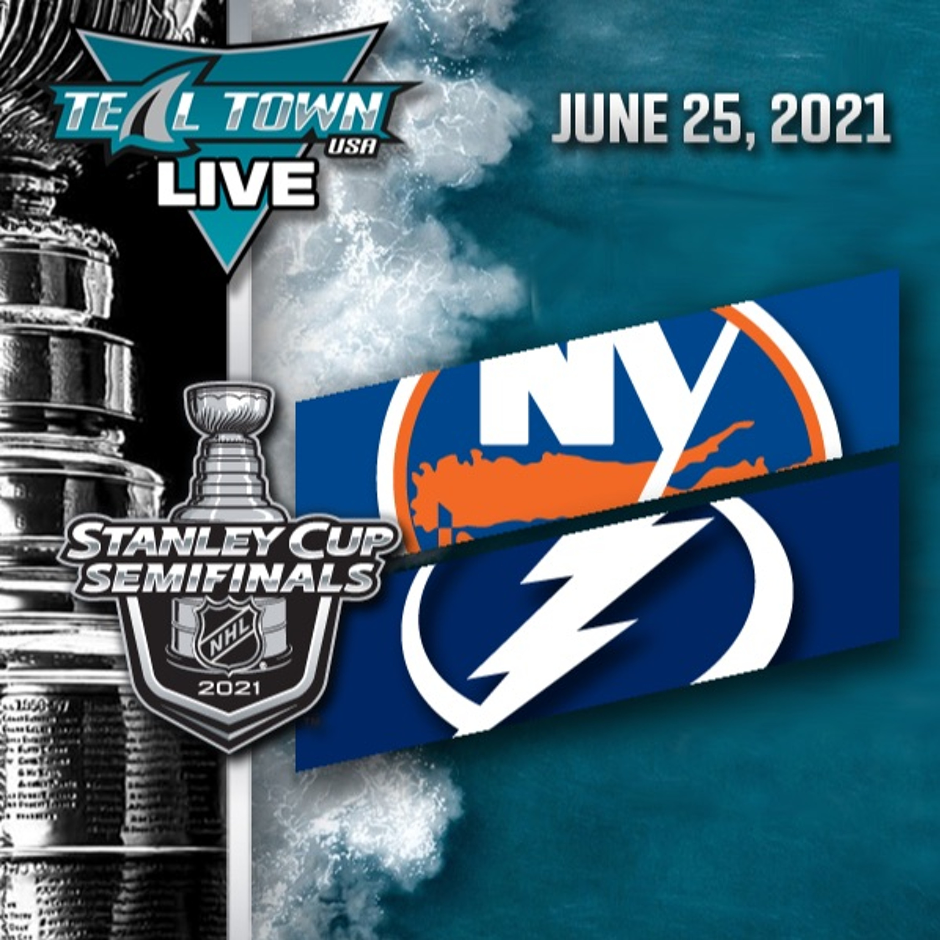 Lightning Advance to Stanley Cup Final - 6/25/2021 - Teal Town USA Live