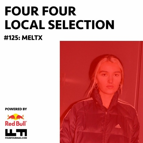 Local Selection 125: MELTX