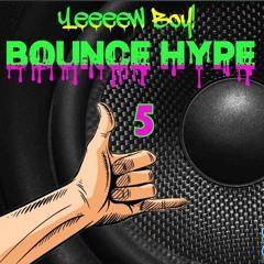 👑 XxDjayMANiACxX BOUNCE HYPE 5 👑