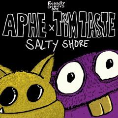 APHE, TiM TASTE - Salty Shore (Original Mix)