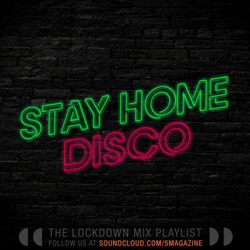 Stay Home Disco - DJs Under Lockdown