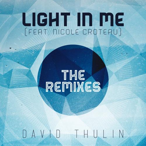 Light In Me (Unikron Remix) [feat. Nicole Croteau]