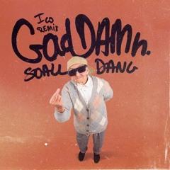 GADAMN - ICO (SOALL x D A N G Remix)
