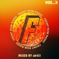 FRONT ROW RADIO MIX 003 | oh45!