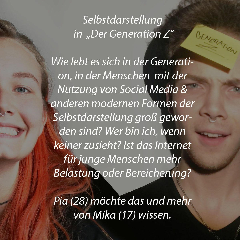 """Selbstdarstellung in """"Generation Z"""" mit Mika (17) und Pia (28)"""