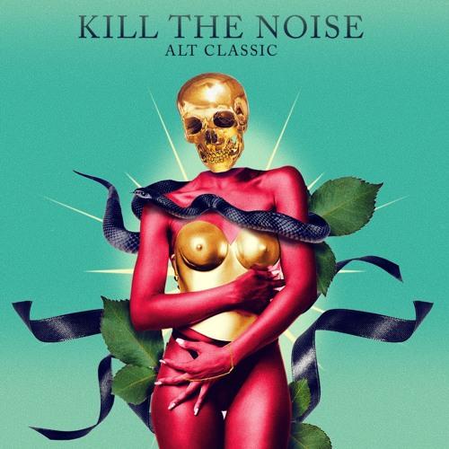 Download Kill The Noise - ALT CLASSIC LP (OWS171) [Remix Album] mp3