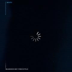 Apollo - Blacked Out Freestyle