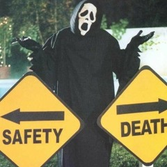SAFETY/DEATH