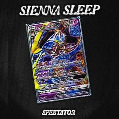 SPEKTATOR: SIENNA SLEEP