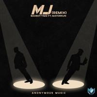 Bad Boy Timz Ft Mayorkun - MJ(Remix)