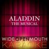 "Somebody's Got Your Back (From the Musical ""Aladdin"") [Karaoke Version] [Original Broadway cast of Aladdin]"